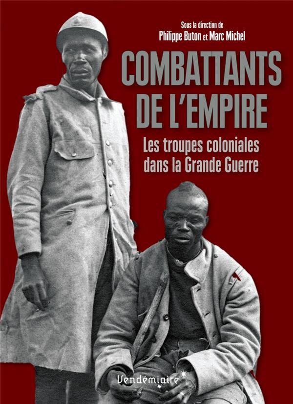 COMBATTANTS DE L'EMPIRE