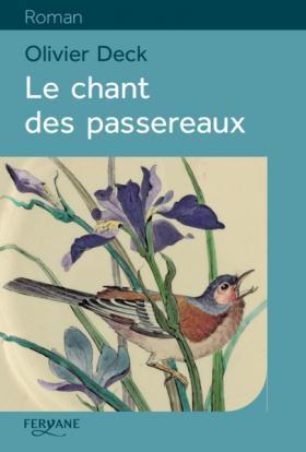 LE CHANT DES PASSEREAUX
