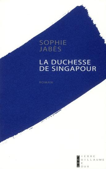 LA DUCHESSE DE SINGAPOUR
