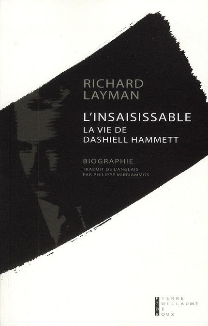 L'INSAISISSABLE LA VIE DE DASHIELL HAMMETT
