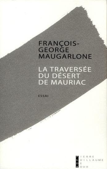 LA TRAVERSEE DU DESERT DE MAURIAC