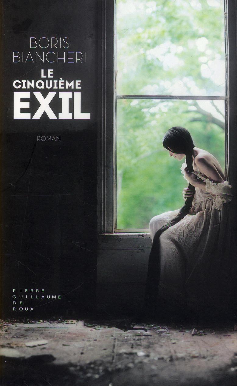 LE CINQUIEME EXIL