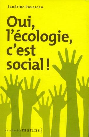 OUI, L'ECOLOGIE C'EST SOCIAL !