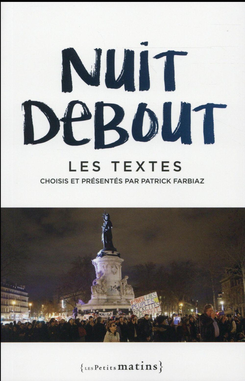 NUIT DEBOUT - LES TEXTES