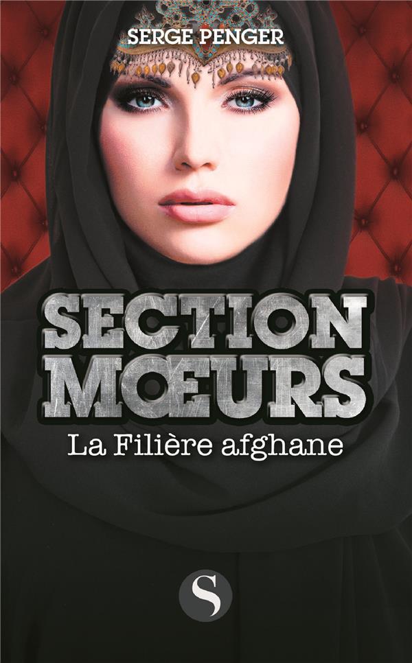 FILIERE AFGHANE (LA)