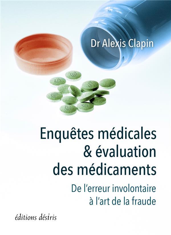 ENQUETES MEDICALES ET EVALUATION DES MEDICAMENTS