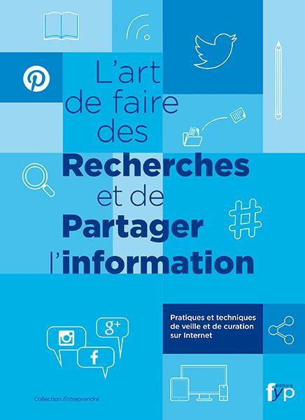 ART DE FAIRE DES RECHERCHES (L')