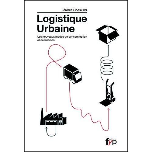 LOGISTIQUE URBAINE (LA)