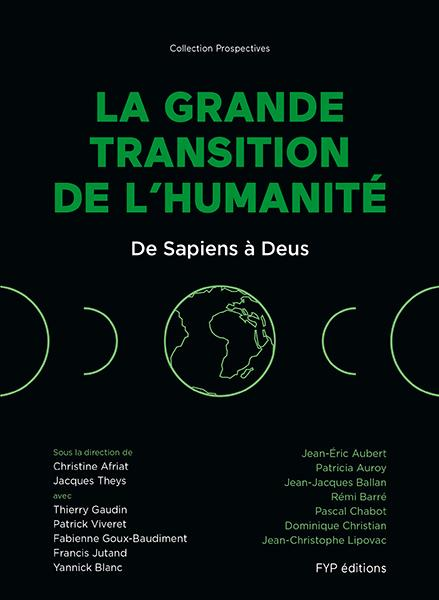 DE SAPIENS A DEUS, LA GRANDE TRANSITION DE L HUMANITE