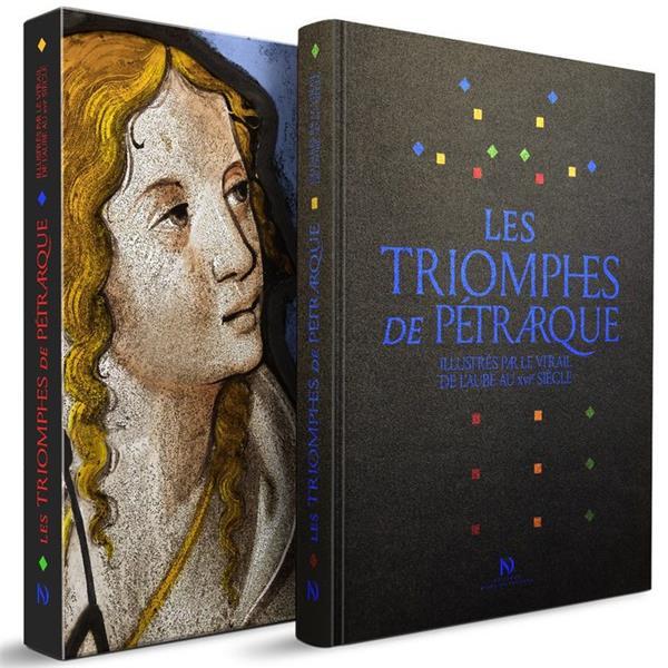 LES TRIOMPHES DE PETRARQUE ILLUSTRES PAR LE VITRAIL DE L'AUBE AU XVIE SIECLE