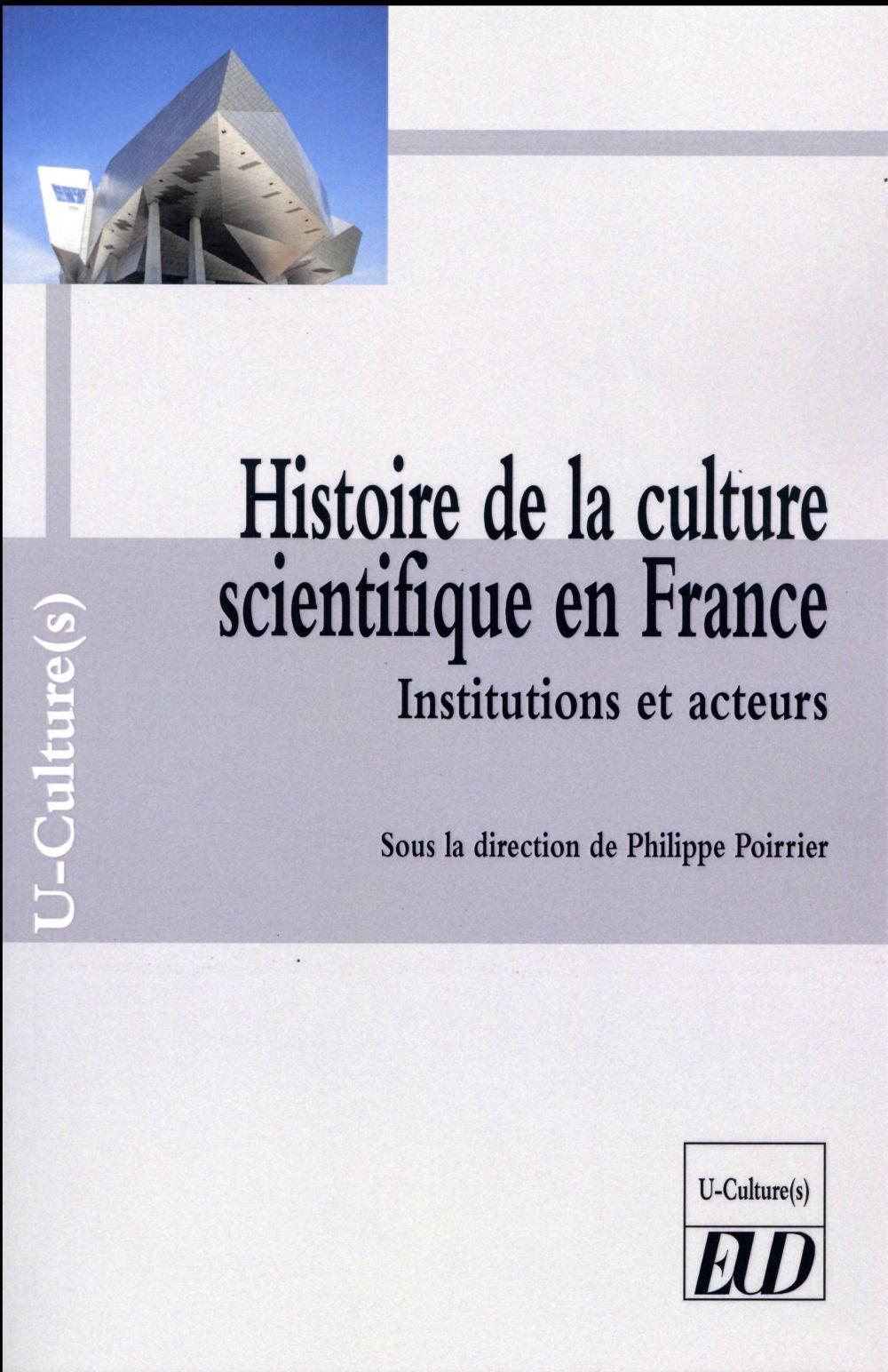 HISTOIRE DE LA CULTURE SCIENTIFIQUE EN FRANCE