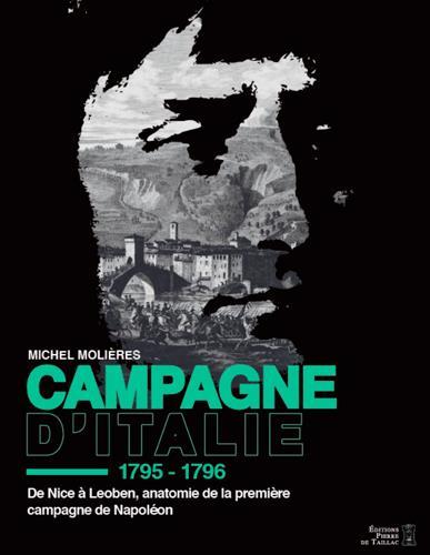 CAMPAGNE D'ITALIE - DE NICE A LEOBEN, AUTOPSIE DE