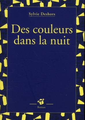 DES COULEURS DANS LA NUIT
