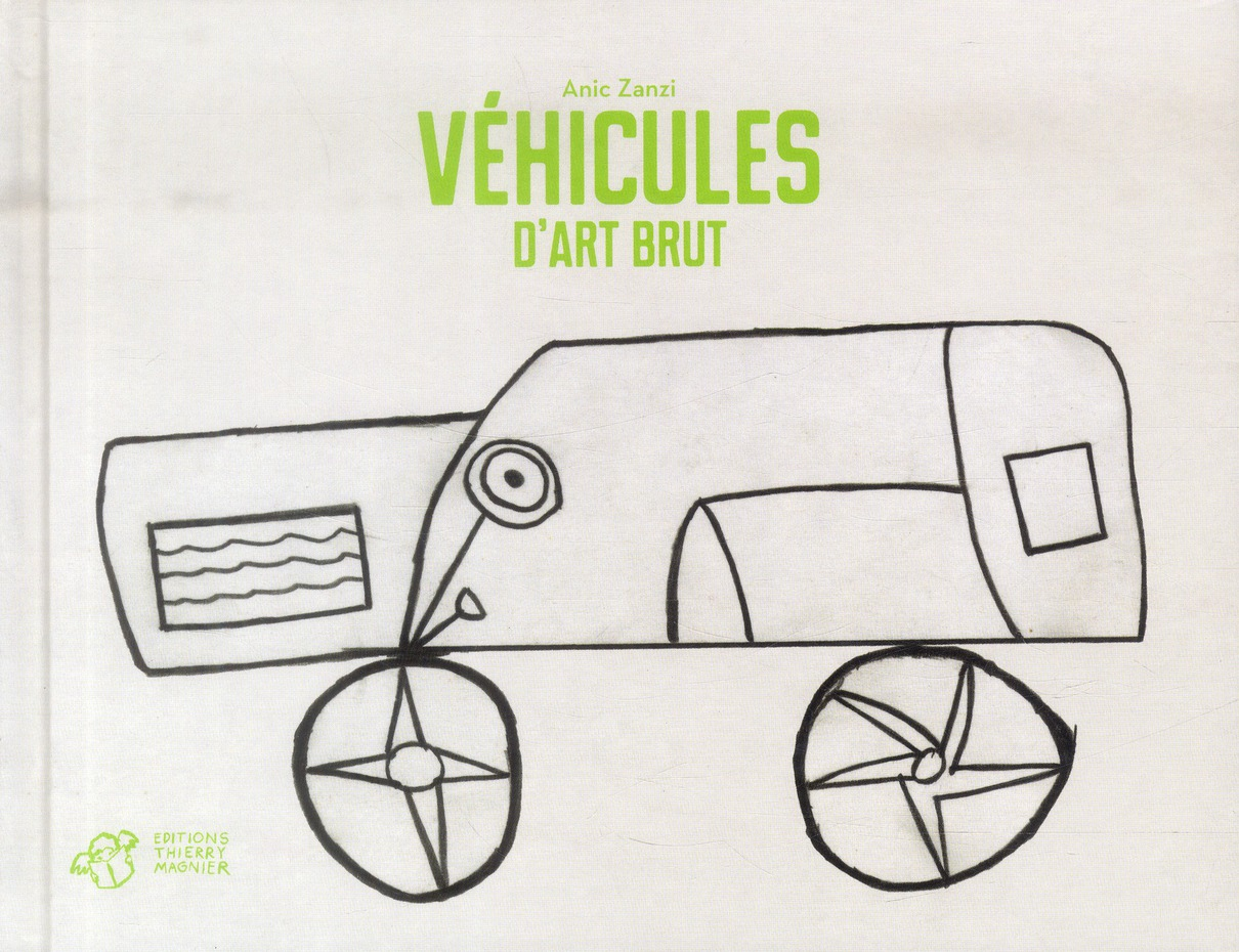 VEHICULES D'ART BRUT