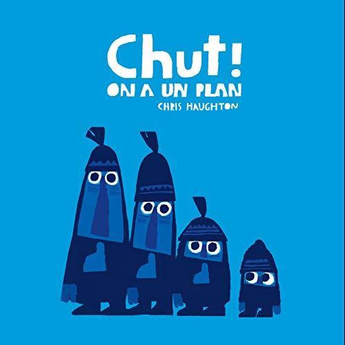 CHUT ! ON A UN PLAN-TOUT CARTON