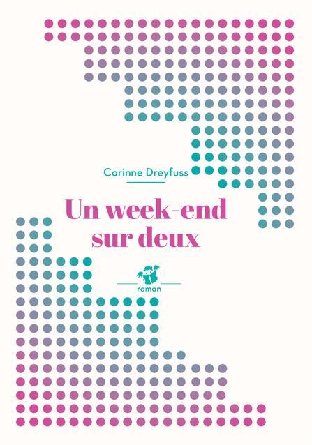 UN WEEK END SUR DEUX (NE)