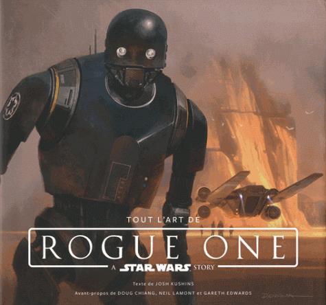 STAR WARS:TOUT L'ART DE ROGUE ONE