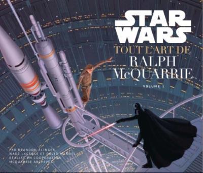 STAR WARS : TOUT L'ART DE RALPH MC QUARRIE