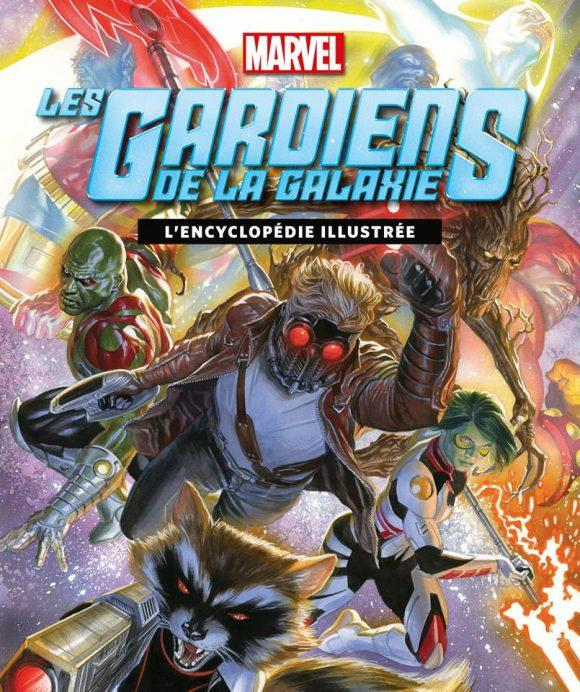 MARVEL T1 GARDIENS DE LA GALAXIE, L'ENCYCLOPEDIE ILLUSTREE