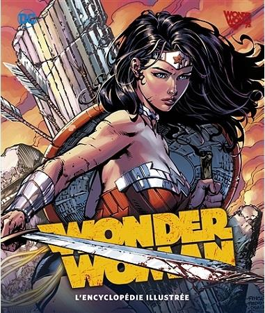 WONDER WOMAN, L'ENCYCLOPEDIE ILLUSTREE