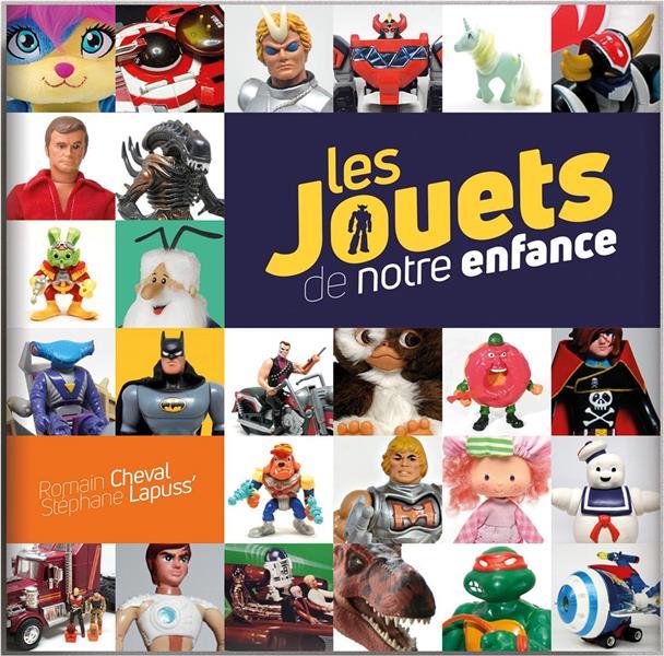 MADE IN TOYS, L'HISTOIRE SECRETE DES JOUETS DE NOTRE ENFANCE