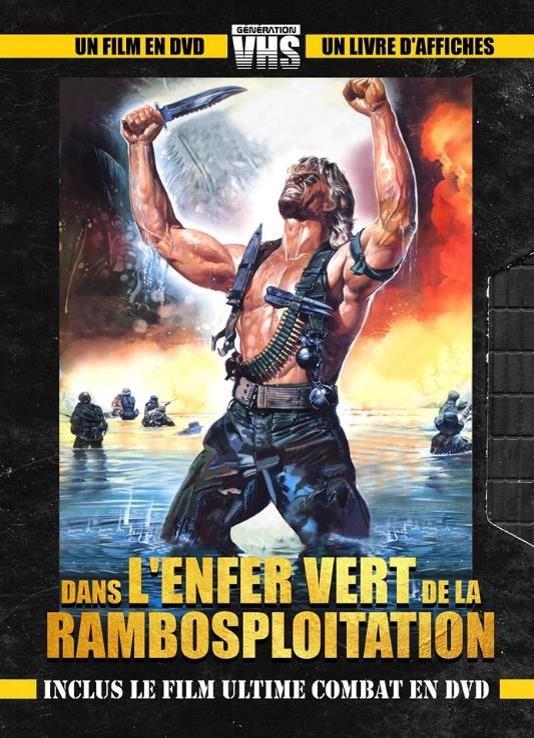 GENERATION VHS : DANS L'ENFER VERT DE LA RAMBOSPLOITATION
