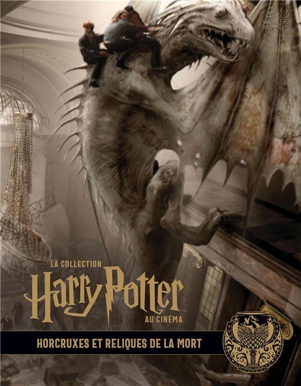 LA COLLECTION HARRY POTTER AU CINEMA, VOL. 3 : HORCRUXES ET RELIQUES DE LA MORT