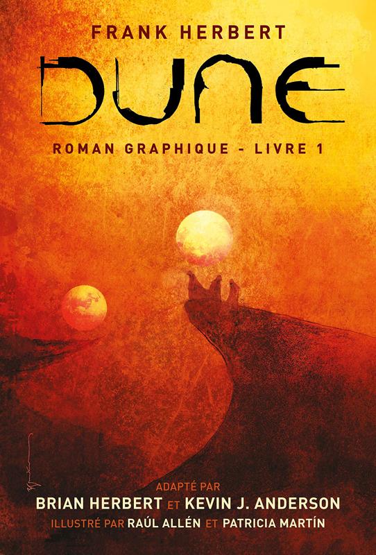 DUNE, LE ROMAN GRAPHIQUE, TOME 1