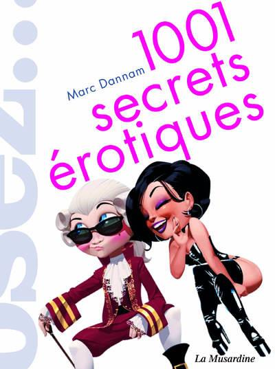 1001 SECRETS EROTIQUES