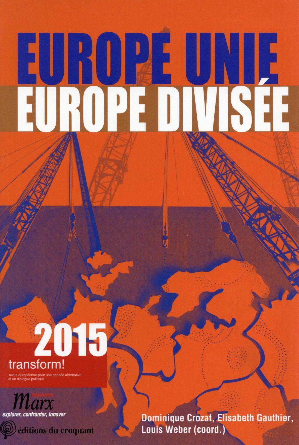 EUROPE UNIE EUROPE DIVISEE
