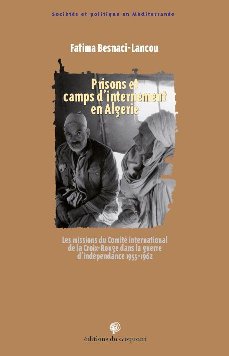 PRISONS ET CAMPS D'INTERNEMENT EN ALGERIE