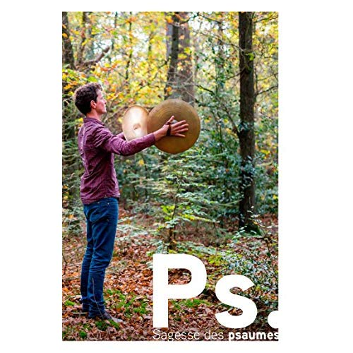 PS. SAGESSE DES PSAUMES
