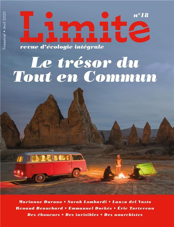 LE TRESOR DU TOUT EN COMMUN, REVUE LIMITE NO 18