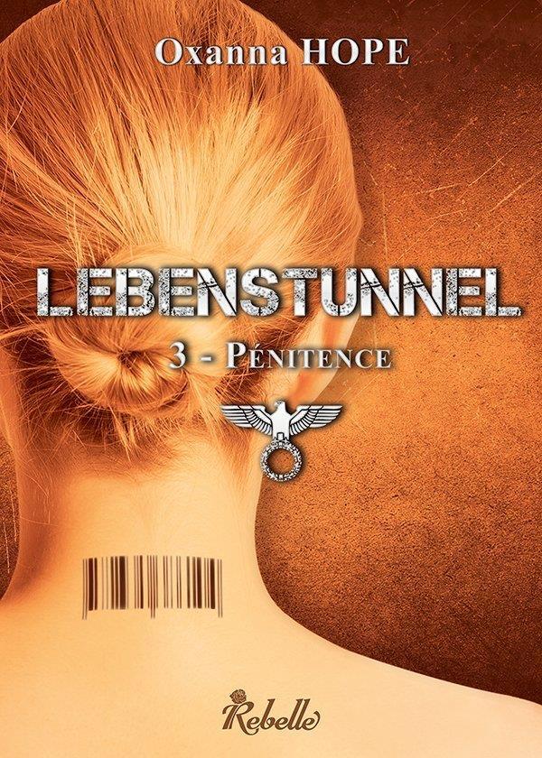 LEBENSTUNNEL TOME 3  PENITENCE