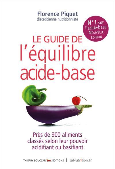 LE GUIDE DE L'EQUILIBRE ACIDE-BASE - NOUVELLE EDITION