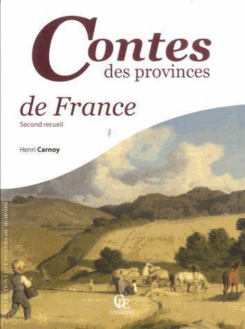 CONTES DES PROVINCES DE FRANCE TOME 2