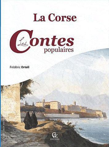 LA CORSE, LES CONTES POPULAIRES