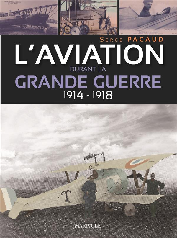 AVIATION DURANT LA GRANDE GUERRE (L')