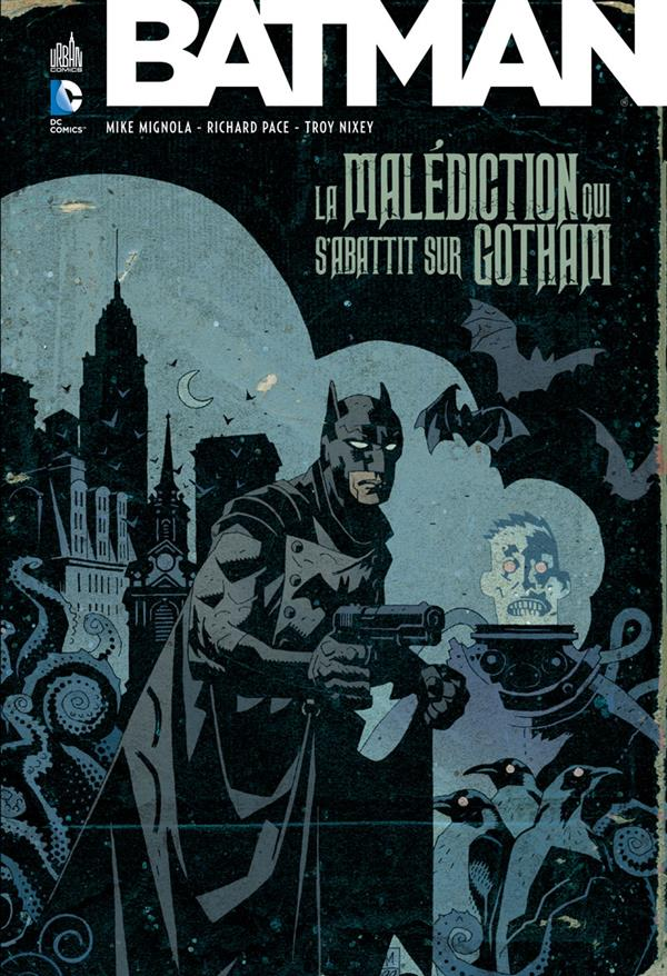 BATMAN LA MALEDICTION QUI S'ABATTIT SUR GOTHAM