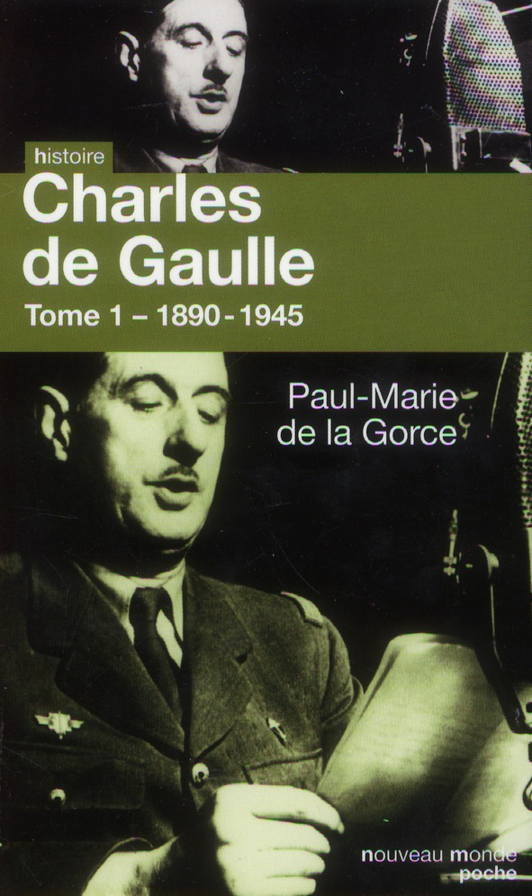 CHARLES DE GAULLE TOME 1