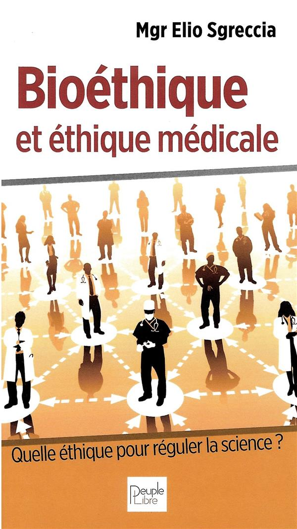 BIOETHIQUE ET ETHIQUE MEDICALE