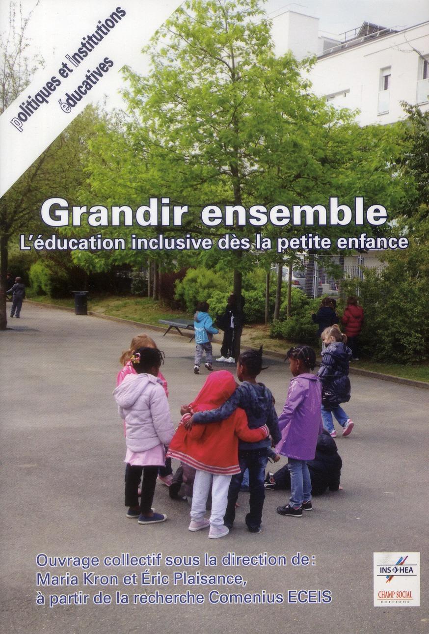 GRANDIR ENSEMBLE. L'EDUCATION INCLUSIVE DES LA PETITE ENFANCE