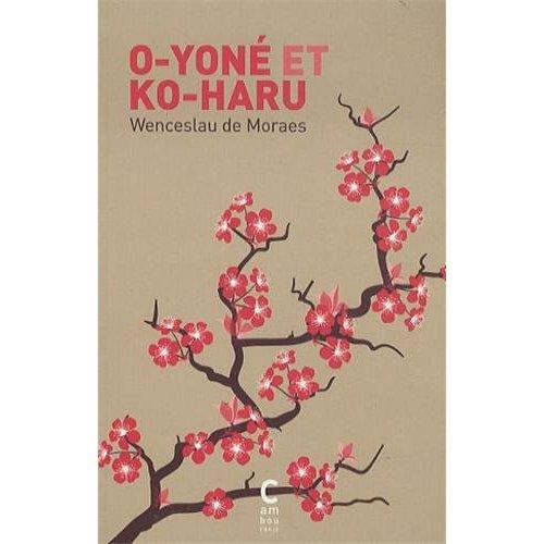 O-YONE ET KO-HARU