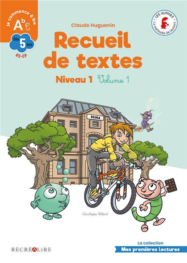 RECUEIL DE TEXTES NIVEAU 1 VOLUME 1