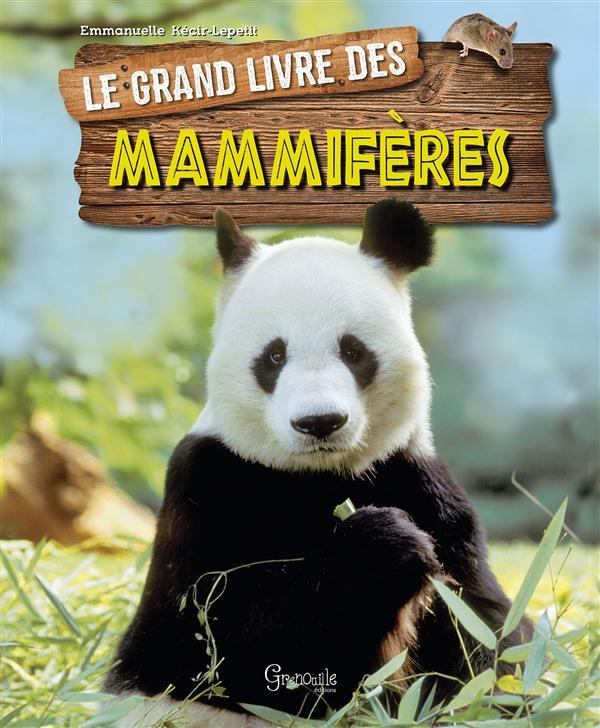 GRAND LIVRE DES MAMMIFERES