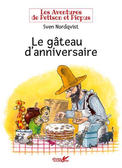 LES AVENTURES DE PETTSON ET PICPUS - LE GATEAU D'ANNIVERSAIRE