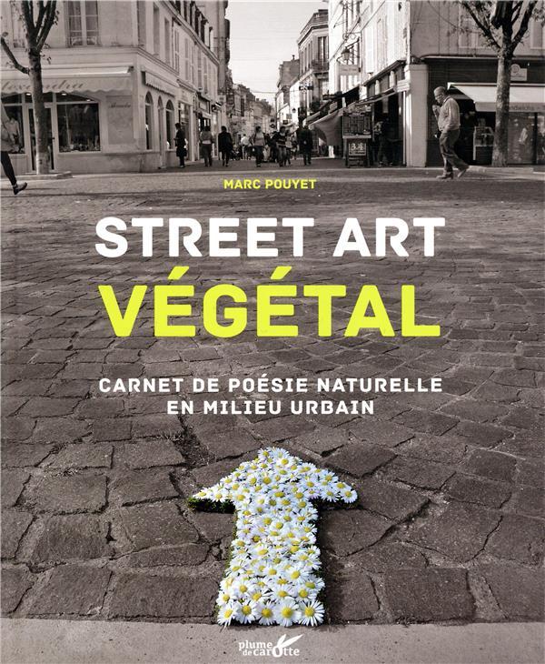 STREET ART VEGETAL