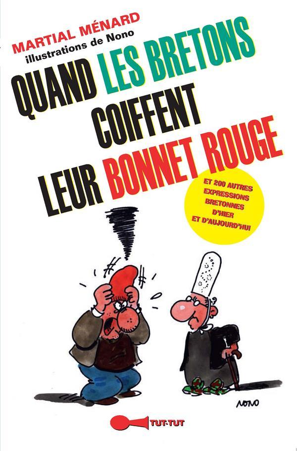 QUAND LES BRETONS COIFFENT LEUR BONNET ROUGE