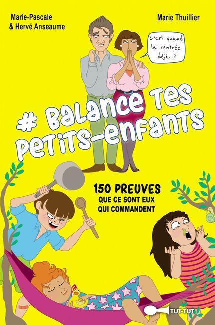 BALANCE TES PETITS-ENFANTS