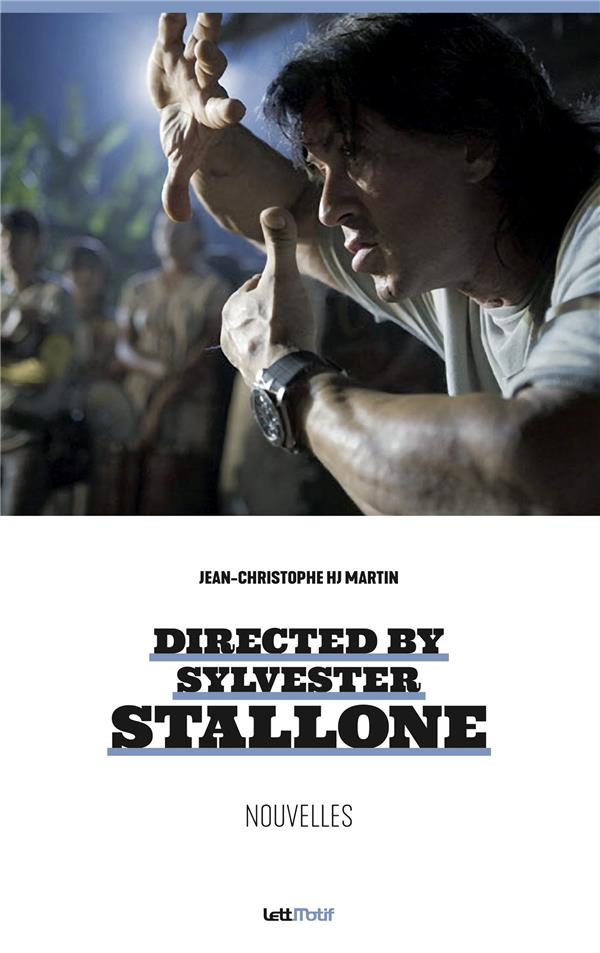 DIRECTED BY SYLVESTER STALLONE (NOUVELLES)